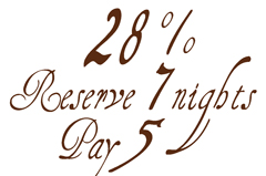 Reserve 7 Nights, Pay only the first 5, a 28 % discount